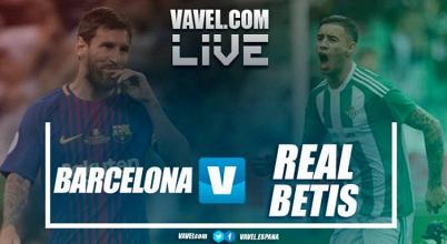 Barcelona vs Betis en vivo y en directo online en la Liga 2017