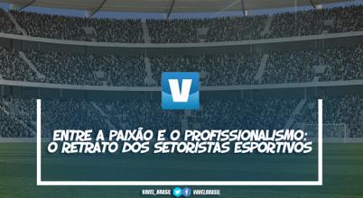 Entre a paixão e o profissionalismo: o retrato dos setoristas esportivos