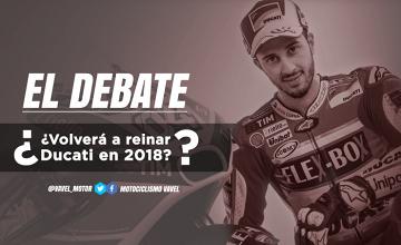 El debate: ¿volverá a reinar Ducati en 2018?