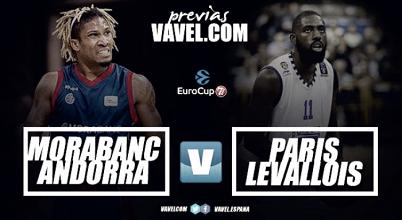 Previa MoraBanc Andorra - Paris Levallois: el momento de levantarse
