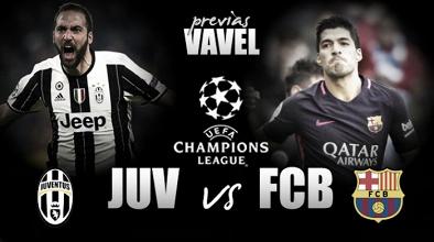 Previa Juventus FC - FC Barcelona: la 'Vecchia Signora' busca venganza