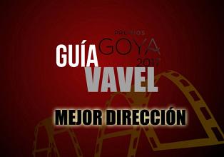 Camino a los Goya 2017: Mejor dirección