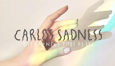 Carlos Sadness y su nuevo disco, 'Diferentes tipos de Luz'