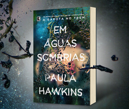 """Editora Record divulga """"Em águas sombrias"""", novo livro de Paula Hawkins"""