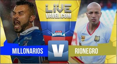 Resultado Millonarios vs Rionegro Águilas en la Liga Águila 2017-II (1-1)