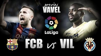 Previa FC Barcelona - Villarreal CF: como una final