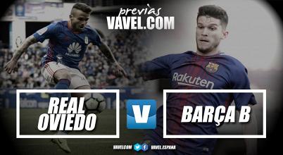 """Previa del Real Oviedo - FC Barcelona """"B"""": Choque de rachas en el Tartiere"""