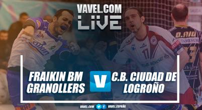 Fraikin BM Granollers vs BM Ciudad de Logroño en vivo y en directo online en Liga Loterías ASOBAL