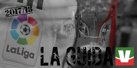 La guida alla Liga 2017/18