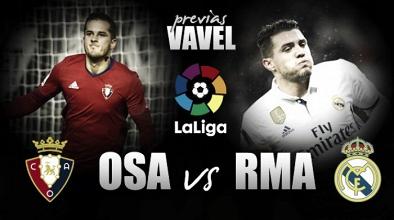 Previa Osasuna - Real Madrid: en la lucha por los objetivos