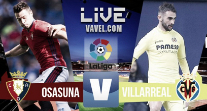 El Villarreal asedia El Sadar y confirma su recuperación