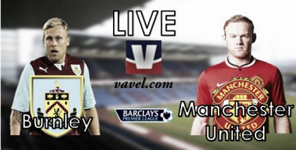 Live Premier League : Burnley - Manchester United, en direct
