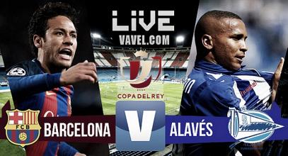 Barcelona vs Alavés en vivo AHORA en final Copa del Rey (0-0)