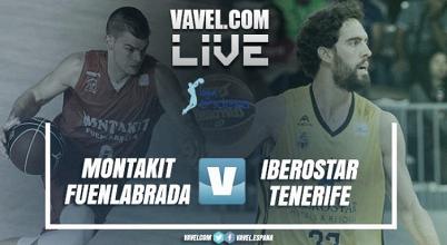 Resumen Montakit Fuenlabrada vs Iberostar Tenerife en directo online, ACB 2017/18 en vivo (79-68)