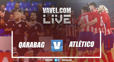 Qarabag vs Atlético de Madrid de la Champions League en vivo y en directo online