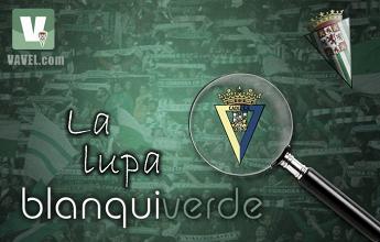 La lupa blanquiverde: Cádiz CF, un recién ascendido con mucho coraje
