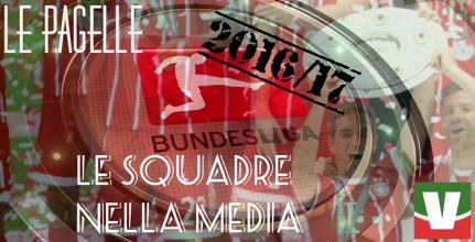 Bundesliga 2016/17 - Le pagelle di fine anno: le squadre nella media