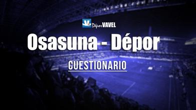 Encuesta VAVEL: CA Osasuna - RC Deportivo