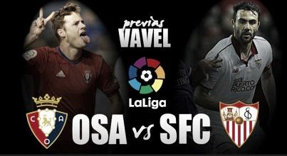 Previa CA Osasuna - Sevilla FC: una de cal y otra de arena