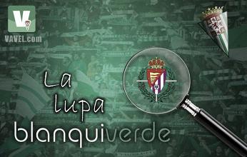 La lupa blanquiverde: Real Valladolid CF, un equipo capaz de todo