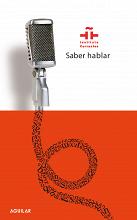 """""""Saber hablar"""": manual imprescindible para el buen orador"""
