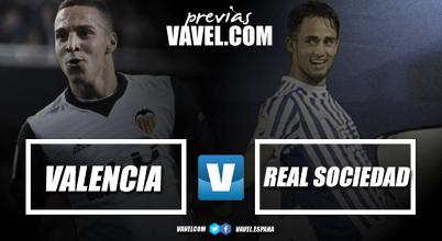 Previa Valencia CF - Real Sociedad: seguir la pugna de los puestos Champions
