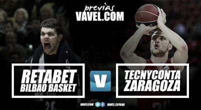 Previa RETAbet Bilbao Basket - Tecnyconta Zaragoza: hambre de victoria