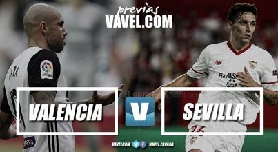 Previa Valencia CF - Sevilla: ser líderes