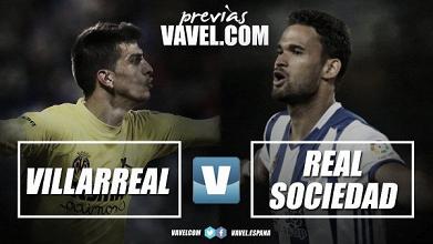 Previa Villarreal CF - Real Sociedad: Estreno liguero y debut de Garitano