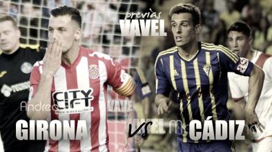 Previa Girona FC - Cádiz CF: sueños enfrentados