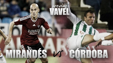 Previa Mirandés - Córdoba CF: duelo de necesitados, vencer o morir