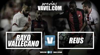 Previa Rayo Vallecano-Reus: duelo muy disputado en Vallecas
