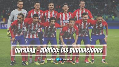 Qarabag-Atlético: Las puntuaciones rojiblancas