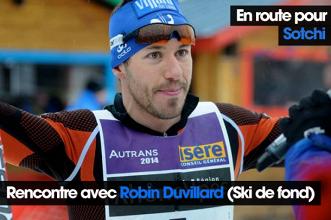En route pour Sotchi (6/8) Robin Duvillard (Ski de Fond)