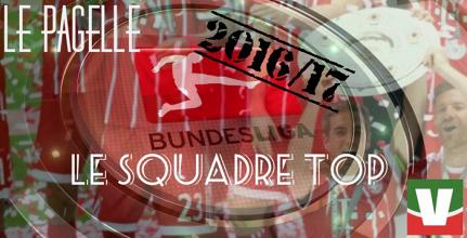 Bundesliga 2016/17 - Le pagelle di fine anno: le squadre top, tra sorprese e certezze