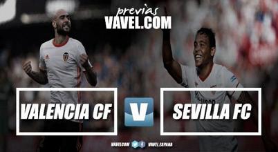Previa Valencia CF - Sevilla FC: A la caza del murciélago