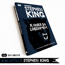"""Suma de Letras divulga capa de """"A hora do Lobisomem"""" segundo volume da Biblioteca Stephen King"""