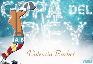 Guía VAVEL Copa del Rey ACB 2018: Valencia Basket ante la insoportable levedad del ser