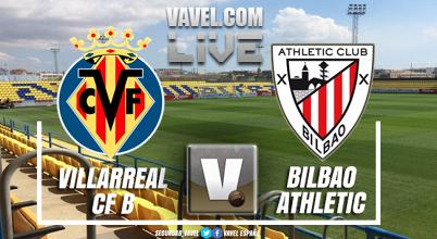 Resumen Villarreal B 0-2 Bilbao Athletic en directo online y en vivo en playoff ascenso Segunda B