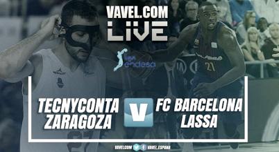 ACB en vivo: Tecnyconta Zaragoza vs Barça Lassa en directo online (86-99)