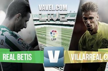 Resultado Real Betis - Villarreal en la Liga BBVA 2015(1-1)