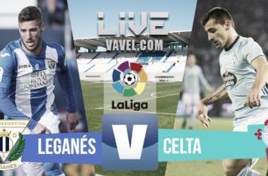 Resultado Leganés vs Celta, así lo vivimos