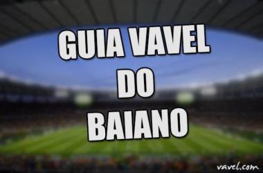 Guia VAVEL do Campeonato Baiano 2016