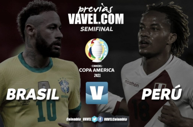 Brasil- Perú: Ambos buscan un boleto a la final