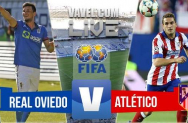 Resultado Real Oviedo - Atlético de Madrid en amistoso 2015 (0-2)