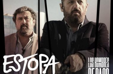 Estopa estrena 'El Madero', la sintonía del regreso de 'Los hombres de Paco'