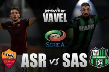 AS Roma - Sassuolo Preview: Both sides hoping to continue good form