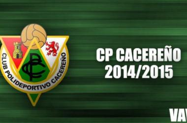 Temporada del CP Cacereño 2014/2015, en VAVEL