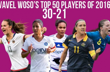VAVEL Top 50 Female Footballers of 2016: 30-21