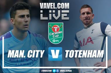 Resumen del Manchester City 1-0 Tottenham en la Final de la EFL Cup 2021